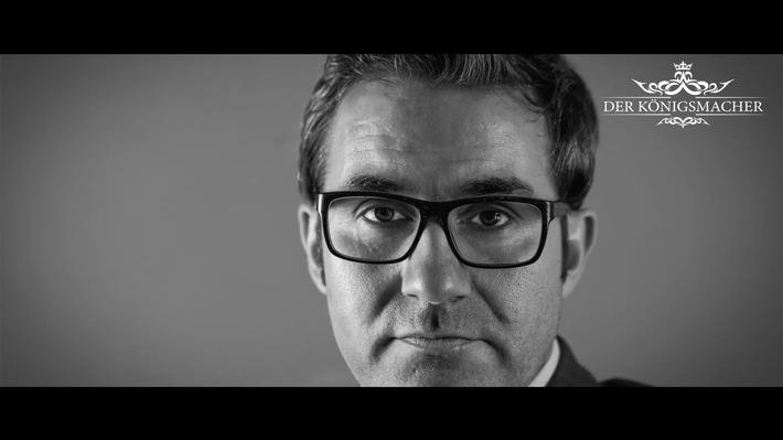 Der Königsmacher. Die Reality-Film-Dokumentation mit Carsten Beyreuther.